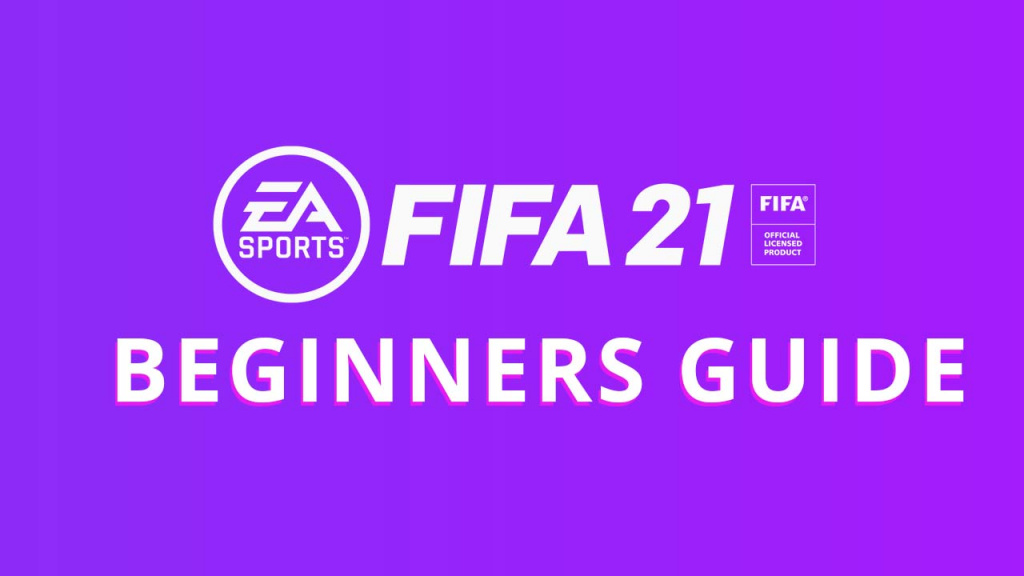 FIFA 21: Download Manual and Beginners Guide | Tutorial