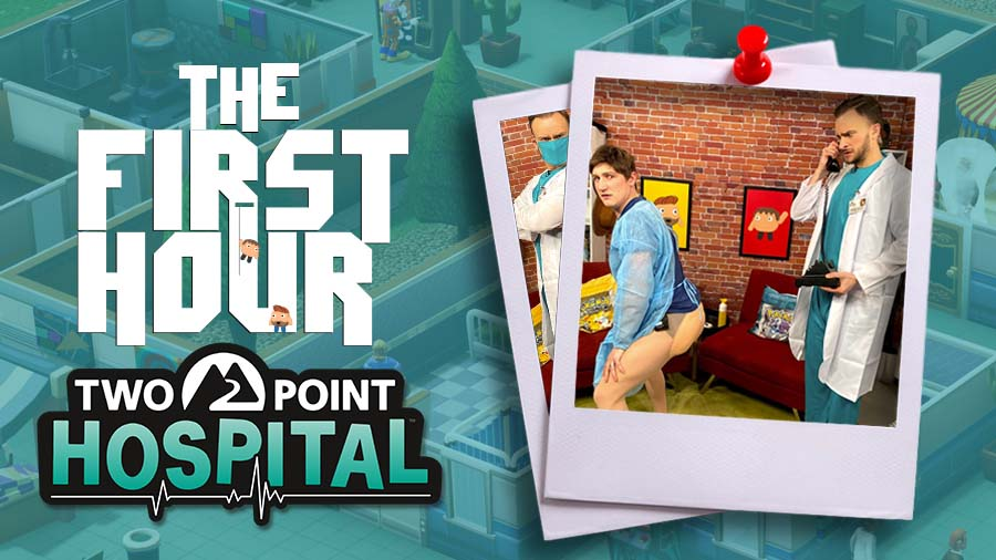 The First Hour: Two Point Hospital