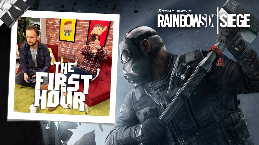 The First Hour: Rainbow Six Siege