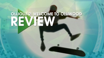 OLLIOLLI2WELCOMETOOLLIWOODREVIEW